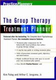 The Group Therapy Treatment Planner, Jongsma, Arthur E., Jr. and Paleg, Kim, 047125469X