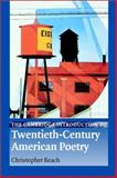 The Cambridge Introduction to Twentieth-Century American Poetry, Beach, Christopher, 0521814693