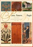 Paint, Pattern, and People : Furniture of Southeastern Pennsylvania, 1725-1850, Cooper, Wendy A. and Minardi, Lisa, 0912724692