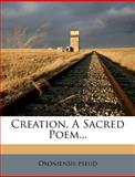Creation, a Sacred Poem..., Oxoniensis Pseud, 1274524695