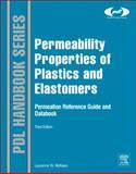 Permeability Properties of Plastics and Elastomers, McKeen, Laurence W., 1437734693