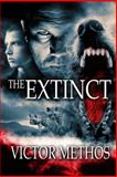 The Extinct, Victor Methos, 147009469X