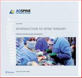 Introduction to Spine Surgery : Essentials for ORP, Fellows, and Residents, Corbett, Sue, 1588904695
