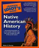 The Complete Idiot's Guide to Native American History, Walter C. Fleming, 0028644697