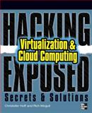 Virtualization and Cloud Computing : Secrets and Solutions, Hoff, Christofer and Balding, Craig, 0071664696