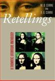 Retellings : A Thematic Literature Anthology, Clarke, Arlene and Clarke, Marlene B., 0072414693