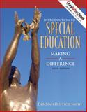 Introduction to Special Education : Making a Difference, Smith, Deborah D. and Smith, Deborah Deutsch, 0205474691