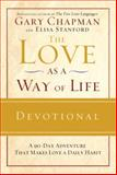 The Love as a Way of Life Devotional, Gary Chapman, 0307444694