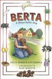 Berta, Celia Barker Lottridge and Elsa Myotte, 0888994699