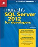 Murach's SQL Server 2012 for Developers, Syverson, Bryan and Murach, Joel, 1890774693