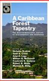 A Caribbean Forest Tapestry : The Multidimensional Nature of Disturbance and Response, , 0195334698