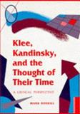 Klee, Kandinsky, and the Thought of Their Time : A Critical Perspective, Roskill, Mark, 0252064690