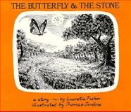 The Butterfly and the Stone, Lucretia Fisher, 0916144690