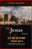 The Jesus Tomb, Don Sausa, 0978834690