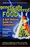 Genetically Engineered Food, Ronnie Cummins and Ben Lilliston, 1569244693