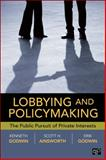 Lobbying and Policymaking, Erik Godwin and Scott H. Ainsworth, 1604264691