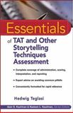 Essentials of TAT and Other Storytelling Techniques Assessment, Teglasi, Hedwig, 0471394696