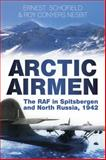 Arctic Airmen, Ernest Schofield and Roy Conyers Nesbit, 0750954698