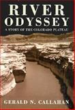 River Odyssey, Gerald N. Callahan, 0870814699