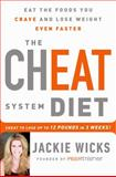 The Cheat System Diet, Jackie Wicks, 1250044693