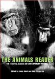 The Animals Reader : The Essential Classic and Contemporary Writings, , 1845204697