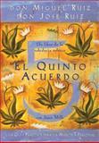 El Quinto Acuerdo, Don Miguel Ruiz and Don Jose Ruiz, 1878424696