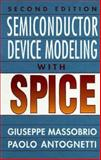 Semiconductor Device Modeling with SPICE, Antognetti, Paolo, 0070024693
