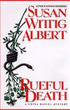 Rueful Death, Susan Wittig Albert, 0425154696