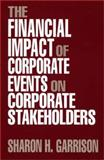 The Financial Impact of Corporate Events on Corporate Stakeholders 9780899304694