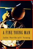 A Fine Young Man, John Young, 1492764698