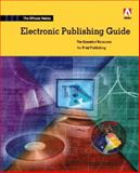 The Official Adobe Electronic Publishing Guide, Faulkner, Andrew and Adobe Creative Team, 1568304692
