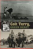 Colt Terry, Green Beret, Charles D. Patton, 1585444693