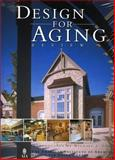 Design for Aging, Michael J. Crosbie, 192074469X