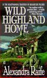 Wild Highland Home, Alexandra Raife, 0451194691