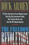 The Freedom Revolution, Dick Armey, 0895264692