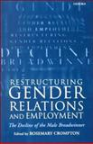 Restructuring Gender Relations and Employment : The Decline of the Male Breadwinner, , 0198294697