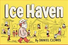 Ice Haven, Daniel Clowes, 0375714693