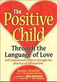 The Positive Childtm, Ivonne Delaflor, 0595664695
