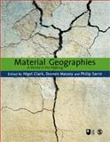Material Geographies : A World in the Making, , 184787469X