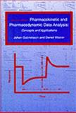 Pharmacokinetic--pharmacodynamic Data Analysis, Johan Gabrielsson and Daniel Weiner, 9186274694