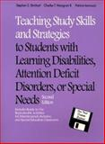 Teaching Study Skills and Strategies to Students with LD, ADD, or Special Needs, Strichart, Stephen S. and Mangrum, Charles T., II, 0205274692