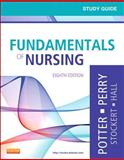 Study Guide for Fundamentals of Nursing, Potter, Patricia A. and Perry, Anne Griffin, 0323084699