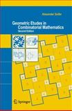 Geometric Etudes in Combinatorial Mathematics, Soifer, Alexander, 0387754695