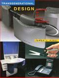 Transgenerational Design : Products for an Aging Population, Pirkl, James J., 0471284696