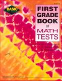 First Grade Book of Math Tests 9780865304697