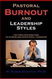 Pastoral Burnout and Leadership Styles, Ruben Exantus, 1477294694