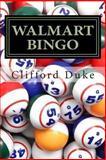 Walmart Bingo, Clifford Duke, 1484054695