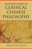 Introduction to Classical Chinese Philosophy, Van Norden, Bryan W., 1603844694