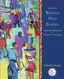 Beyond High School : Preparing Adolescents for Tomorrow's Challenges, Rusch, Frank R., 0132384698