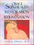 Obagi Skin Health Restoration and Rejuvenation, Obagi, Zein E., 0387984690